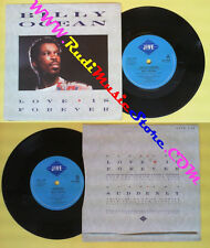 LP 45 7'' BILLY OCEAN Love is forever Suddenly 1986 JIVE 134 no cd mc dvd