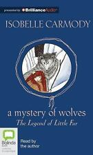 Little Fur: A Mystery of Wolves Bk. 3 by Isobelle Carmody (2012, CD, Unabridged)