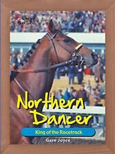 Northern Dancer: King of the Racetrack (Larger Than Life)