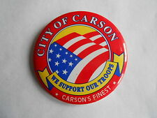 Vintage Desert Storm City of Carson We Support Our Troops Pinback Button