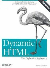 Dynamic HTML: The Definitive Reference (2nd Edition) by Danny Goodman