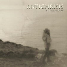 ANTICHRISIS Not Fade Away CD 2012 anthicrisis anticrisis ashes you leave evereve
