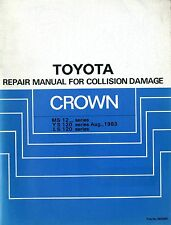1983 TOYOTA CROWN MS 12 YS 120 LS 12 UNFALL REPARATUR ANLEITUNG COLLISION DAMAGE