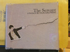 THE SERVANT - (I SHOULD BE YOUR)GIRLFRIEND -BANANAS-SONG X- cd slim case