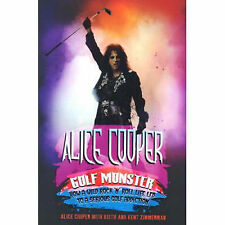 Alice Cooper: Golf Monster - My Twelve Steps to Becoming a Golf Addict-ExLibrary