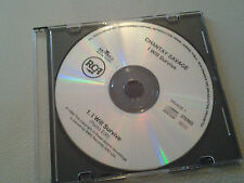 Chantay Savage I Will Survive (radio edit) Promo CD Single