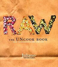Raw--The Uncook Book : New Vegetarian Food for Life by Erika Lenkert and...
