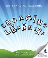 Outstanding Teaching: Engaging Learners by Andy Griffith, Mark Burns...