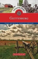 Touring History Ser.: Historical Tours Gettysburg : Trace the Path of...