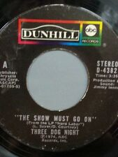 """THREE DOG NIGHT 45 RPM """"The Show Must Go On"""" """"On the Way Back Home"""" VG cond."""