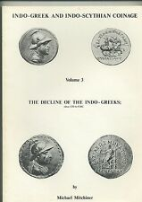 Indo-Greek and Indo-Scythian coinage Volume 3