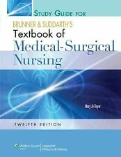 Study Guide for Textbook of Medical-Surgical Nursing by Smeltzer, 12th Edition
