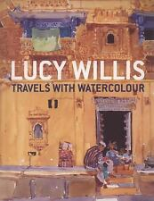 Travels with Watercolour, Capon, Robin, Willis, Lucy