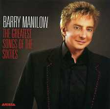 BARRY MANILOW - THE GREATEST SONGS OF THE SIXTIES - NEW CD!!