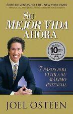 Su Mejor Vida Ahora- Edición 10mo Aniversario by Joel Osteen (2015, Paperback)