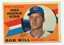 BOB WILL Signed 1960 Topps #147 ROOKIE CARD Cubs  KOA
