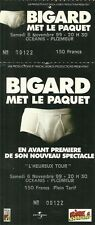 RARE / TICKET SPECTACLE HUMOUR - JEAN MARIE BIGARD / COMIQUE A PLOEMEUR 1999