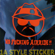 Low Rider Sticker No Fucking AIRRIDE The Shokcer Air ist not a life style JDM S