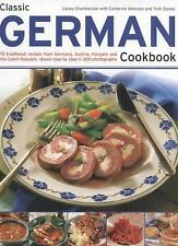 Classic German Cookbook : 70 Traditional Recipes from Germany, Austria,...
