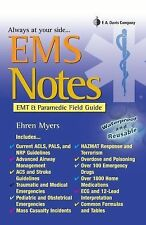 EMS NOTES: EMT & Paramedic Field Guide (Davis's Notes), Myers RN, Ehren, Good Bo