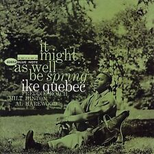 "IKE QUEBEC ""IT MIGHT AS WELL BE SPRING"" CD NEW+"