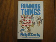 """PHILIP B. CROSBY (Died in 2001) Signed Book (""""RUNNING  THINGS""""-1986 1st Edition)"""