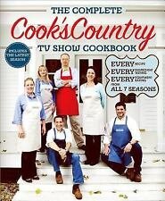 The Complete Cook's Country TV Show Cookbook: Every Recipe, Every Ingredient Tes