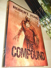 Robert Ford THE COMPOUND 1st/HB SGN/LTD MINT Thunderstorm Books Zombies