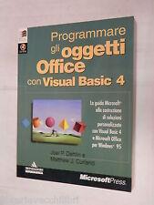 PROGRAMMARE GLI OGGETTI OFFICE CON VISUAL BASIC 4 J P Dehlin M J Curland 1996 di