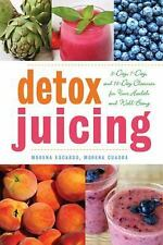 Detox Juicing: 3-Day, 7-Day, and 14-Day Cleanses for Your Health and Well-Being,