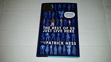 The Rest of Us Just Live Here by Patrick Ness (2015, Hardcover) SIGNED 1st/1st