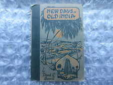 Old 1926 Book New Days in Old India by Frank H.Russell Canada Missions