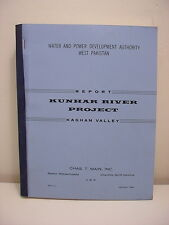 Report Kunhar River Project, Kaghan Valley, Pakistan, Chas T. Main 1960