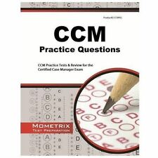CCM Practice Questions : CCM Practice Tests and Exam Review for the Certified...