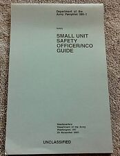 Dept. Of The Army - Small Unit Safety Officer NCO Guide - Pamphlet 385-1 - 2001