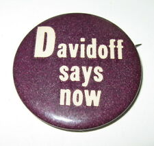 "Campaign Supporter Button Sidney ""Sid"" Davidoff Says Now Pin Badge Nixon's Enemy"