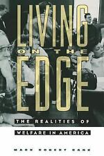 Living on the Edge: The Realities of Welfare in America