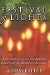 Festival of Lights: A Family Christmas Celebration Arranged for Choirs of All Ag
