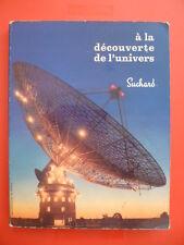 """ALBUM SUCHARD """"A la découverte de l'univers - 1965 - COMPLET"""