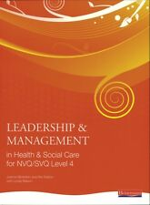 Leadership and Management in Health and Social Care: NVQ Level 4 . 9780435500207