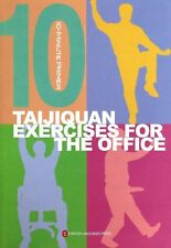 10-minute primer - TaijiQuan Exercises for the Office