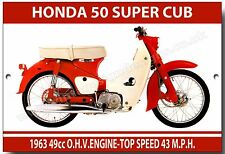 HONDA 50 SUPER CUB METAL SIGN.VINTAGE JAPANESE MOTORCYCLES / MOPEDS.SIXTIES.