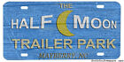 Mayberry Andy Griffith Half Moon Trailer Park Novelty Aluminum License