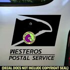 WESTEROS POSTAL SERVICE Game of Thrones Car Bumper Sticker Decal Sign BLACK