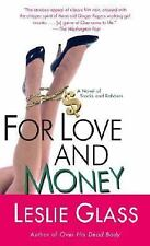 For Love and Money: A Novel of Stocks and Robbers Glass, Leslie Mass Market Pap