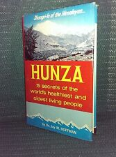 Hunza:15 Secrets of World's Healthiest & Oldest Living People SIGNED JAY HOFFMAN