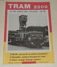 TRAM 2000 N°148 Octobre 1994 TRAMWAY - AUTOBUS - STIB - TEC - GAND la saga DUWAG