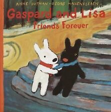 Gaspard and Lisa Friends Forever (Gaspard and Lisa Books)