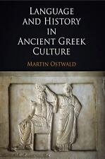 Language and History in Ancient Greek Culture by Ostwald, Martin