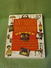 ANTIQUES ROADSHOW Primer Soft Covered Book 1st Edition 1999